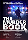 The Murder Book: 10 Complete Crime Novels (English Edition)