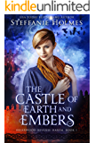 The Castle of Earth and Embers (Briarwood Reverse Harem Book 1)