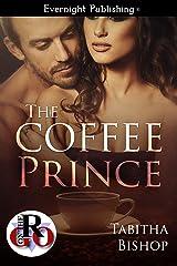 The Coffee Prince (Romance on the Go) Kindle Edition