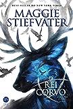 O rei Corvo - A saga dos corvos - vol. 4