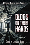 Blood on Their Hands (Mystery Writers of America Presents: MWA Classics)