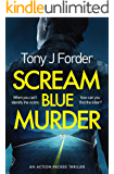 Scream Blue Murder: an action-packed thriller