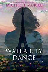 Water Lily Dance Kindle Edition