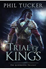 Trial of Kings (The Godsblood Trilogy Book 2)