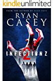 Infection Z 2 (Infection Z Zombie Apocalypse Series)