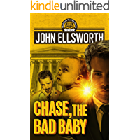 Chase, the Bad Baby (Thaddeus Murfee Legal Thriller Series Book 4)