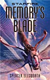 Starfire: Memory's Blade (The Starfire Trilogy)