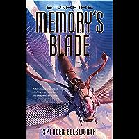 Starfire: Memory's Blade (The Starfire Trilogy Book 3) (English Edition)