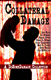 Collateral Damage: A Do Some Damage Collection