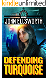 Defending Turquoise (Thaddeus Murfee Legal Thriller Series Book 6)