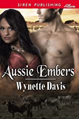 Aussie Embers (Siren Publishing Allure) Kindle Edition