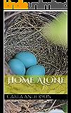 Home Alone (Queen Sheba Speaks Book 3)