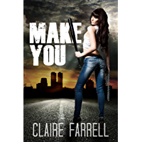 Make You (Stake You Book 2)