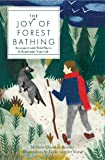 The Joy of Forest Bathing: Reconnect With Wild Places & Rejuvenate Your Life (Live Well)