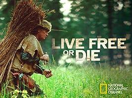 Live Free or Die Season 3