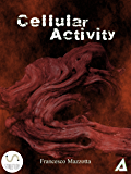 Cellular Activity