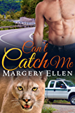 Can't CATch Me (Sierra Nevada Shifters Book 3)