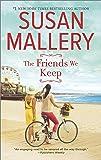 The Friends We Keep: A Novel (Mischief Bay)