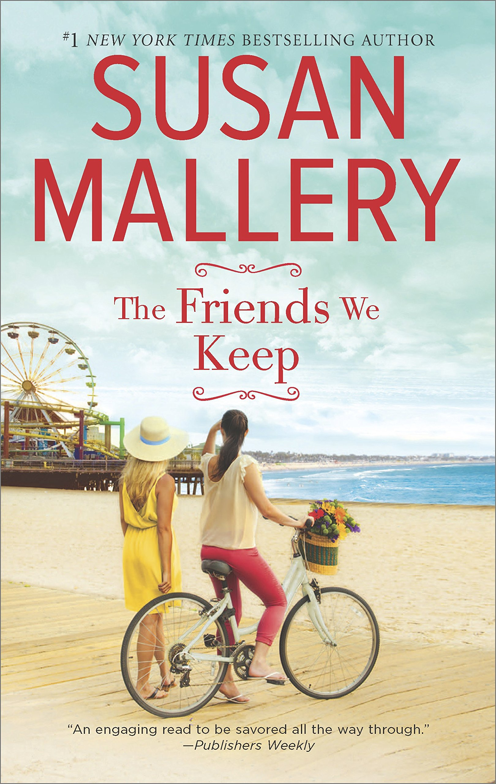 The Friends We Keep: A Novel (Mischief Bay)