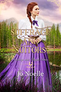 Suffrage and Suitors (Cowboys and Angels Book 16)