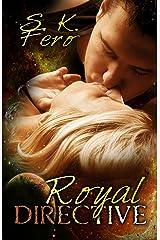 Royal Directive Kindle Edition