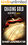 Chasing Gold (Alicia Myles Book 4)