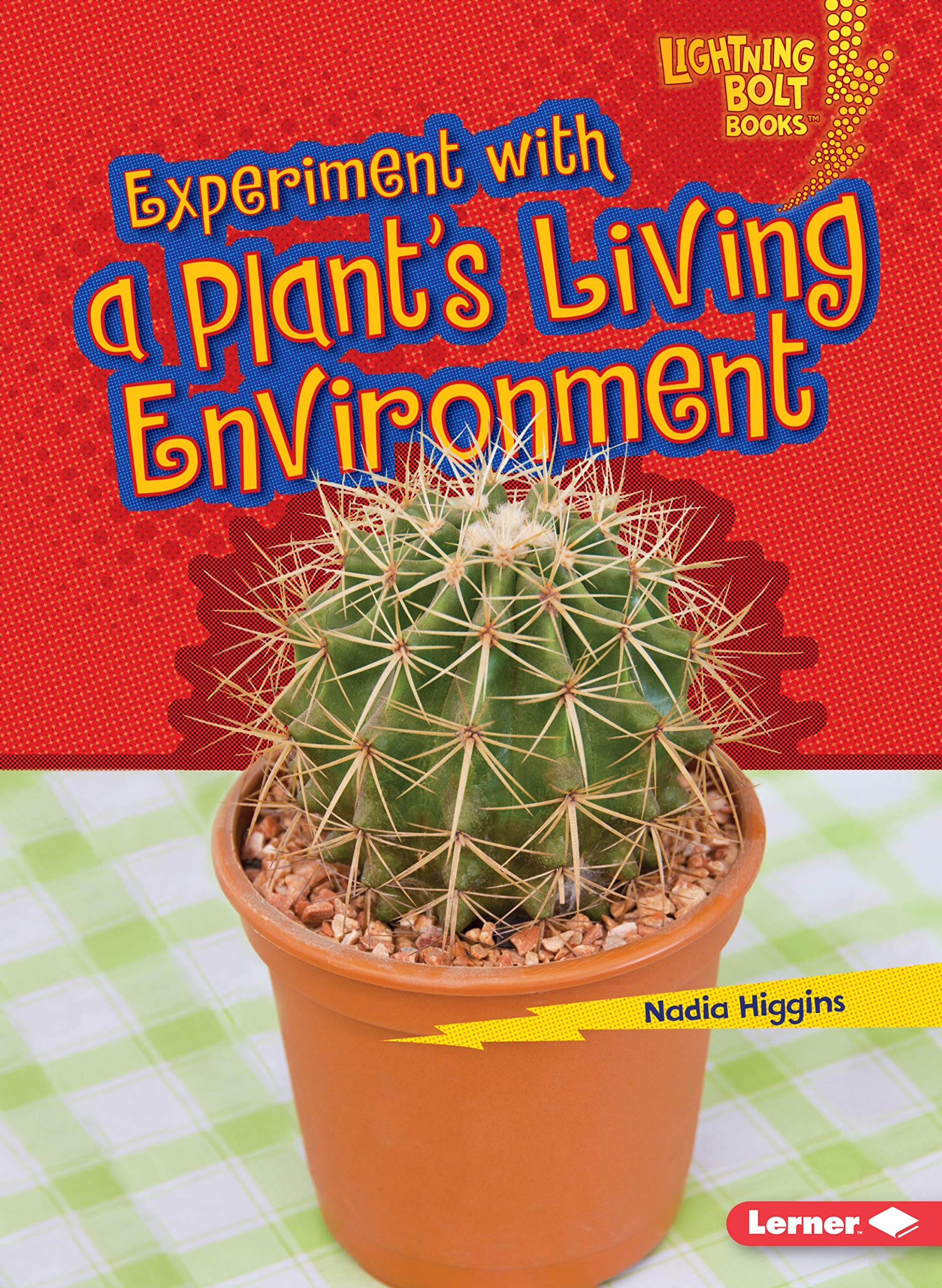 Experiment With a Plant's Living Environment (Lightning Bolt Books) PDF