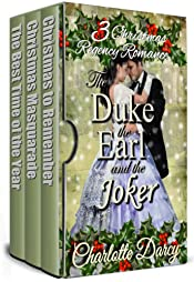 3 Christmas Regency Romances: The Duke, the Earl, and the Joker