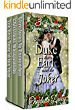 3 Christmas Regency Romances: The Duke, the Earl, and the Joker