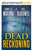 Dead Reckoning (The Still Waters Suspense Series Book 1) (English Edition)