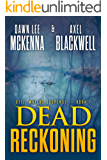 Dead Reckoning (The Still Waters Suspense Series Book 1)