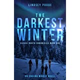 The Darkest Winter: A Post-Apocalyptic Survival Adventure (Savage North Chronicles Book 1)