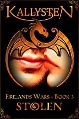 Stolen: A Dragon Shifter and Vampire Romance Novel (Firelands Wars Book 3) Kindle Edition