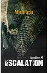 Escalation: Green Fields #3 Kindle Edition
