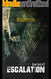 Escalation: Green Fields #3