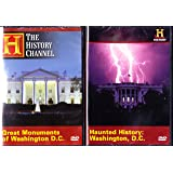 Great Monuments of Washington D.C.- The History Channel (The White House, the Presidential Memorials, War Memorials , Haunted History Of Washington D.C. : The History Channel Washington D.C. 2 Pack Collection