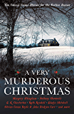 A Very Murderous Christmas: Ten Classic Crime Stories for the Festive Season (Murder at Christmas Book 3)