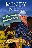 The Horseman's Convenient Wife: Small town Contemporary Romance (Bachelors of Shotgun Ridge Book 3)