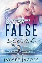 False Start (The Dallas Comets Book 4) Kindle Edition