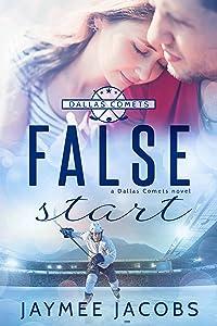 False Start (The Dallas Comets Book 4)