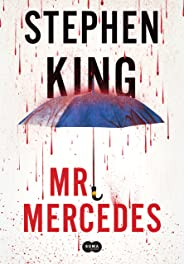 Mr. Mercedes (Trilogia Bill Hodges Livro 1)