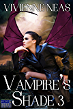 Vampire's Shade 3 (Vampire's Shade Collection)