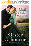 Mail Order Melancholy (Brides of Beckham Book 25)