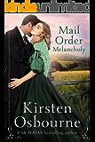 Mail Order Melancholy (Brides of Beckham Book 25)