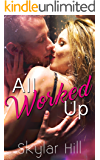 All Worked Up (Purely Pleasure Book 1)