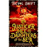 Justicar Jhee and the Daughters of the Sea (The Justicar Jhee Mysteries Book 4)