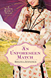 An Unforeseen Match: A Match Made in Texas Novella 2