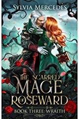 Wraith (The Scarred Mage of Roseward Book 3) Kindle Edition