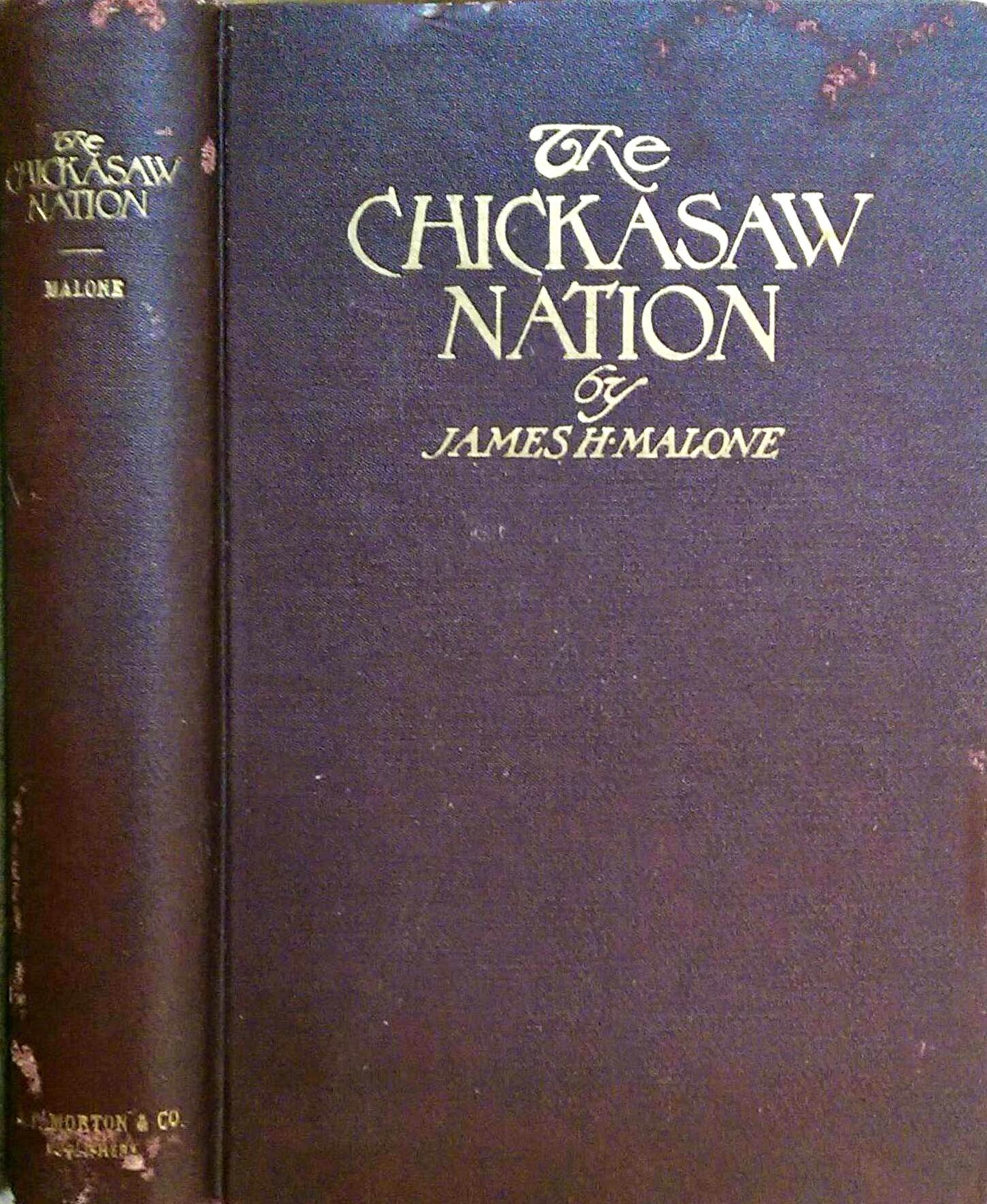 The Chickasaw nation : a short sketch of a noble people (1922)