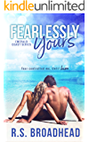 Fearlessly Yours (Emerald Coast Series Book 1)